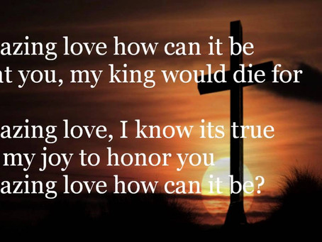 Amazing Love How Can It Be That You My King Would Die For Me! (Prayer Journal 39)