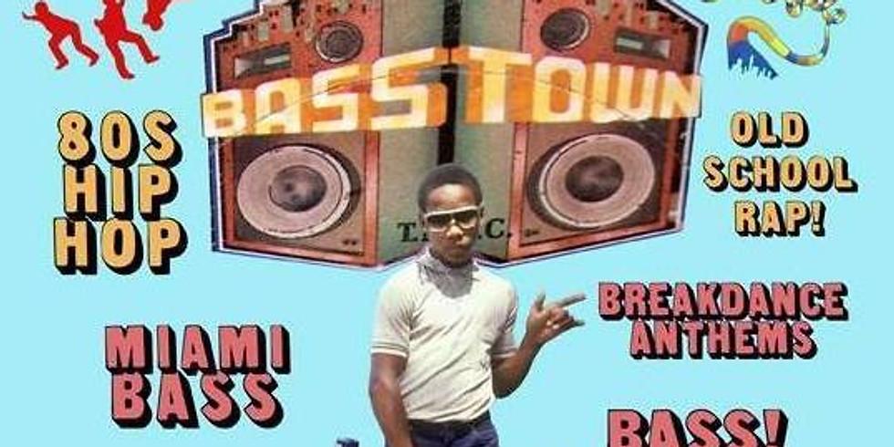 Basstown! (Downstairs)