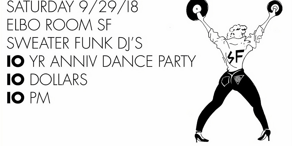 Sweater Funk 10 Year Anniversary Party