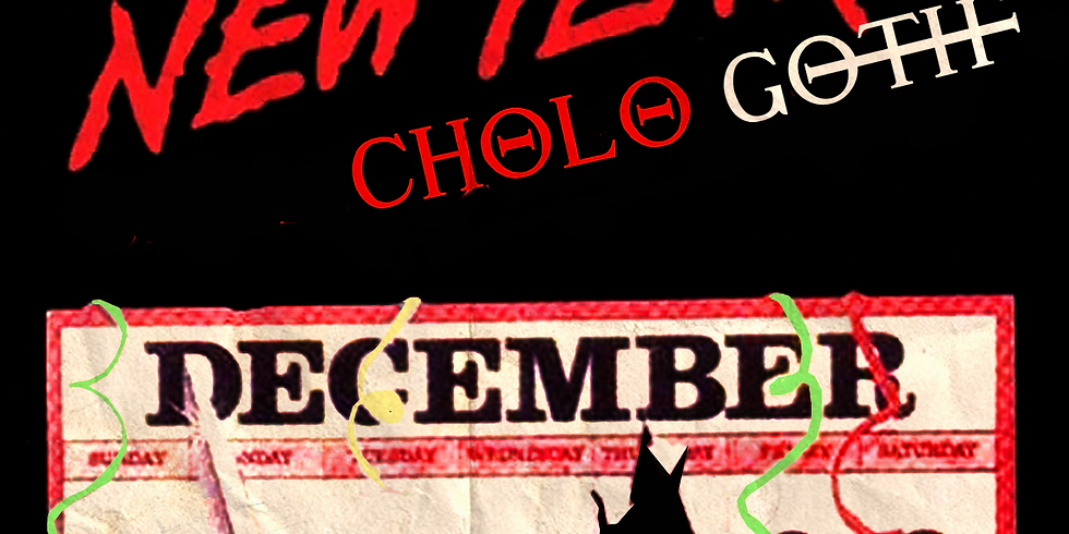Cholo Goth NYE with Dave Parley (Prayers)