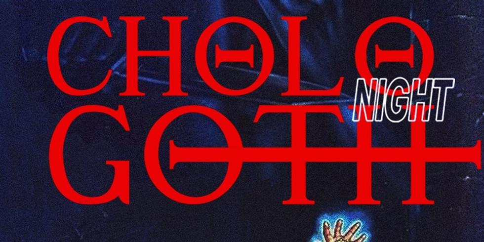Cholo Goth Night