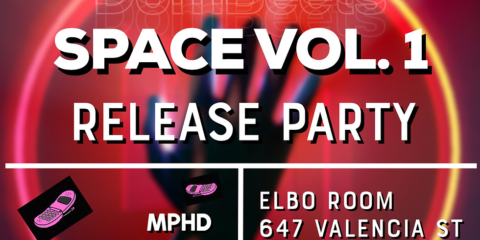 Space Vol.1 Release Party