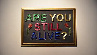 Are You Still Allive