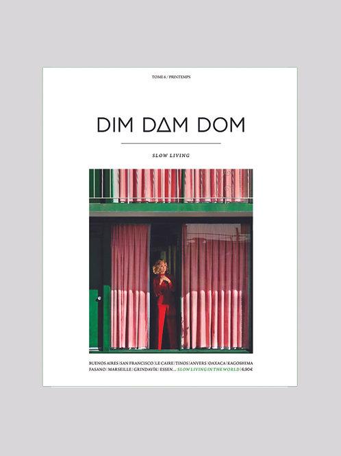 dim dam dom | edição 6