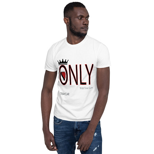 "King ""Only"" T-Shirt"