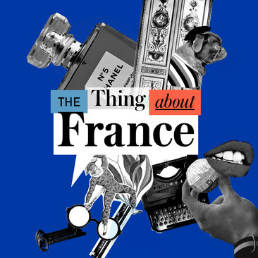 The Thing about France.