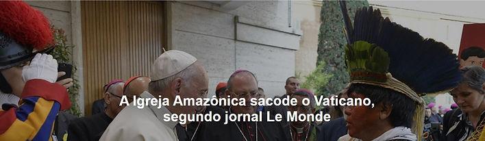 11 o amazonia sacode o vaticano.JPG