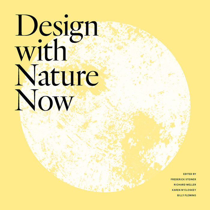 McHARG'S LEGACY AND THE CLIMATE CRISIS: A REVIEW OF DESIGN WITH NATURE NOW