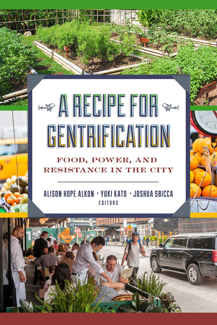 Review: A Recipe for Gentrification: Food, Power, and Resistance in the City
