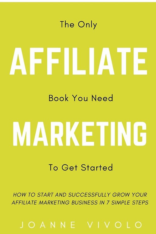Affiliate Marketing in 7 Simple Steps