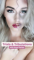 Kaye Parker Trials and Tribulations.jpg