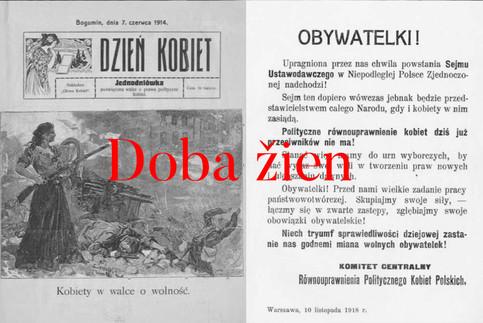 """Leták Ústredného výboru pre politickú rovnosť poľských žien z 10. novembra 1918 vyzývajúci k aktívnej účasti na voľbách: """"Občianky! Prichádza vytúžený okamih vzniku Legislatívneho sejmu v nezávislom zjednotenom Poľsku! Sejm sa stane reprezentantom celého národa, až keď v ňom budú sedieť aj ženy. Politické vyrovnanie práv žien už nemá protivníkov! Musíme sa postaviť k volebným urnám a preukázať našu vôľu tvorby nových práv a zlepšovania doterajších. Občianky! Stojíme pred veľkou úlohou budovania štátu. Sústreďme svoje úsilie, zomknime sa do pevných šíkov, skúmajme naše občianske povinnosti! Zaslúžme na meno slobodných občianok v momente nástupu víťazstvo historickej spravodlivosti!"""""""