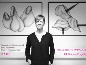 The Artist's Paradox / Impulse #3: Robust Fragility