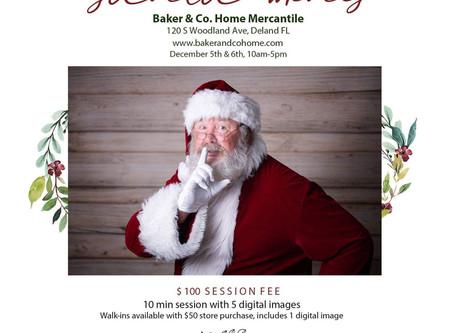 Santa @ Baker and Co. Home Mercantile, DeLand, Florida (Dec. 5th & 6th)