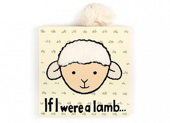 If I Were a Lamb... Board Book