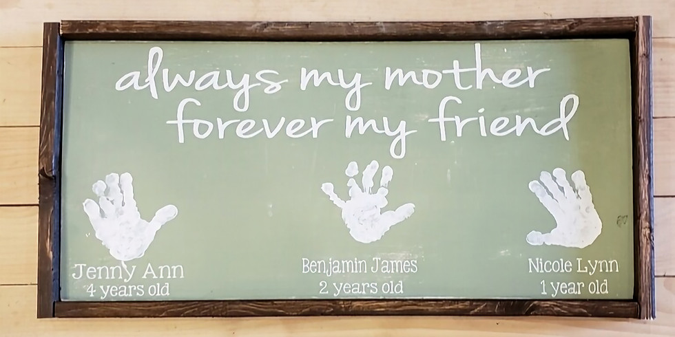 CUSTOM SIGNS for Mother's Day!