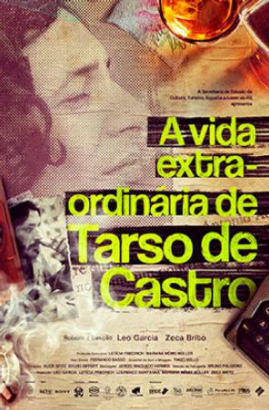 Cartaz do filme A Vida Extra-ordinária de Tarso de Castro