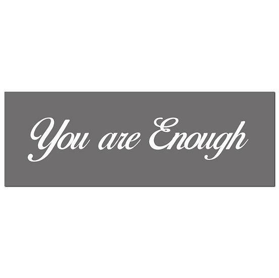 You Are Enough Silver Foil Plaque