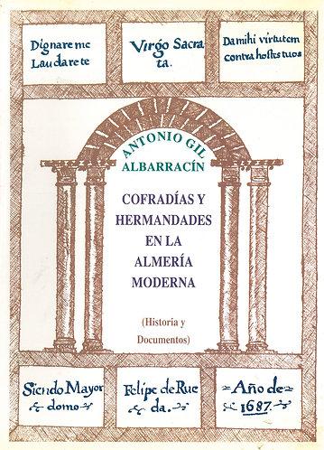 Cofradías y hermandades en la Almería moderna (Historia y Documentos)