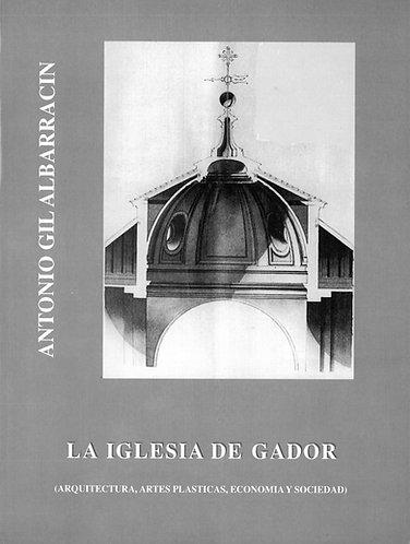 La iglesia de Gádor (arquitectura, artes plásticas, economía y sociedad)