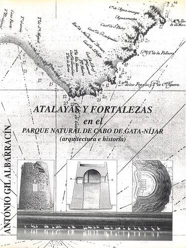 Atalayas y fortalezas en el Parque Natural de Cabo de Gata-Níjar