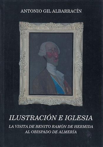 Ilustración e Iglesia. Visita de Benito Ramón de Hermida al Obispado de Almería