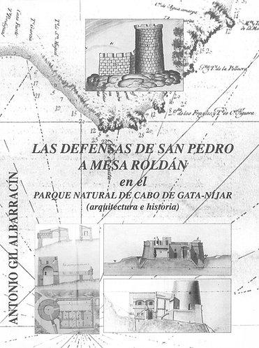 Las defensas de San Pedro a Mesa Roldán en el Parque Natural de Cabo de Gata