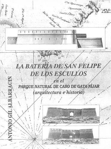 La batería de San Felipe de los Escullos en el Parque Natural de Cabo de Gata