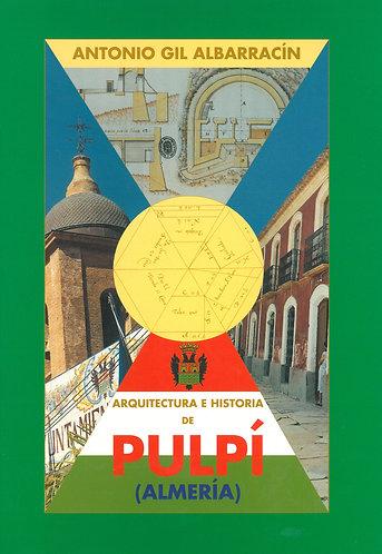 Arquitectura e historia de Pulpí