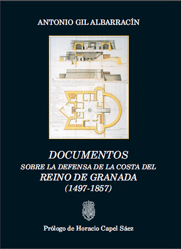 Documentos sobre la defensa del Reino de Granada (1497-1857)