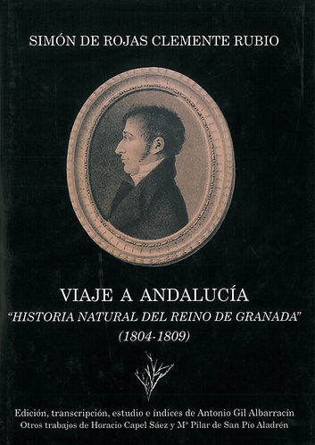 """Viaje a Andalucía. """"Historia Natural del Reino de Granada"""" (1804-1809)"""