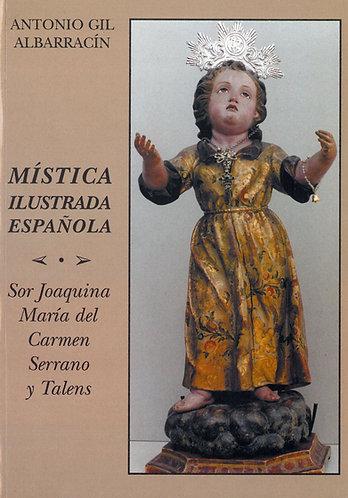 Mística Ilustrada Española. Sor Joaquina María del Carmen Serrano y Talens