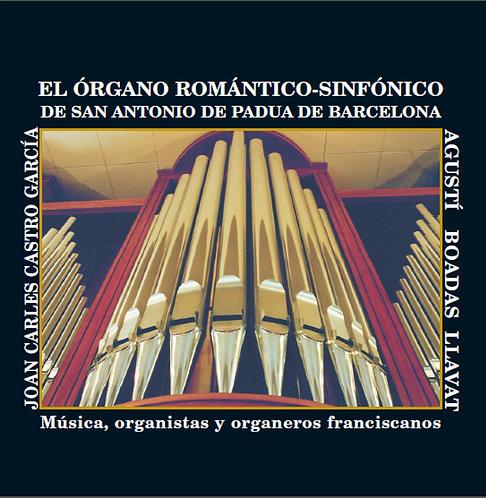 El órgano romántico-sinfónico de San Antonio de Padua de Barcelona