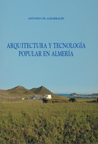 Arquitectura y tecnología popular en Almería