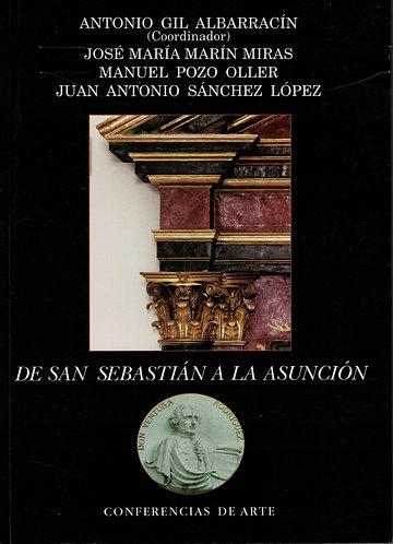 De San Sebastián a la Asunción. Conferencias de arte.
