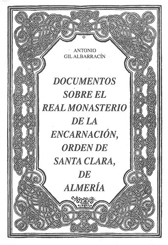 Documentos sobre el Real Monasterio de la Encarnación, Orden de Santa Clara