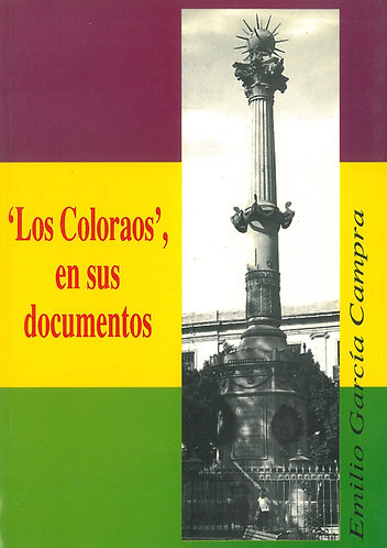 'Los Coloraos', en sus documentos