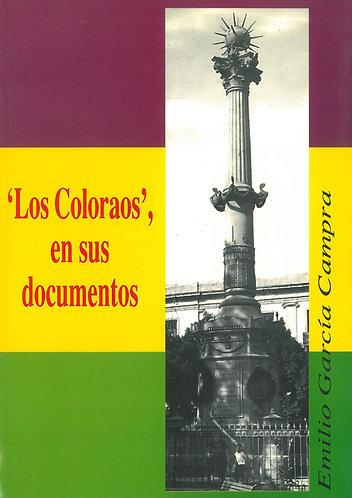 'Los Coloraos', en sus documentos