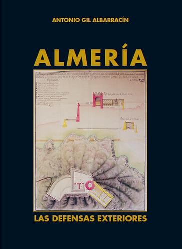 Almería, las defensas exteriores