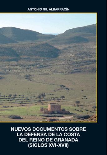 Nuevos documentos sobre la defensa de la costa del Reino de Granada (s.XVI-XVII)