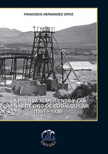 La prensa almeriense y las minas de oro de Rodalquilar (1861-1936)