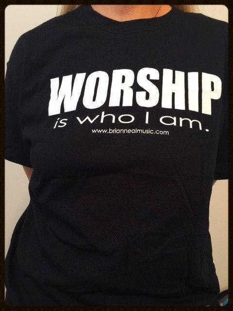 WORSHIP is who I am - T-Shirt - Black