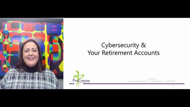 Cybersecurity & Retirement