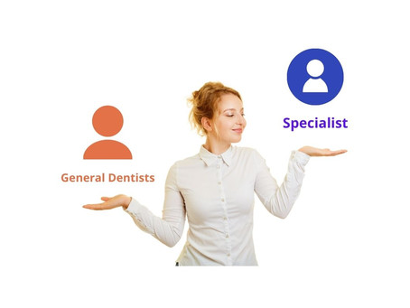 Difference between general dentistry and specialists for different procedures