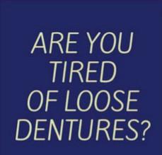 Loose Dentures
