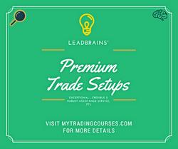 Premium trade Setups | LeadBrains