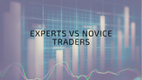 Expert vs Novice Trader - Significant Differences