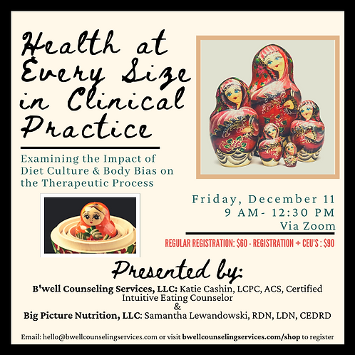 Health at Every Size Workshop with CEU's