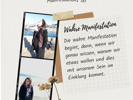 Wahre Manifestation - Manifestations 1x1