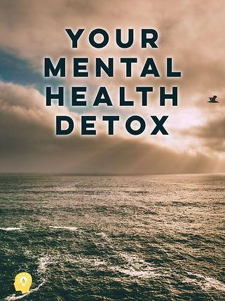JPEG Mental Health Detox.jpg